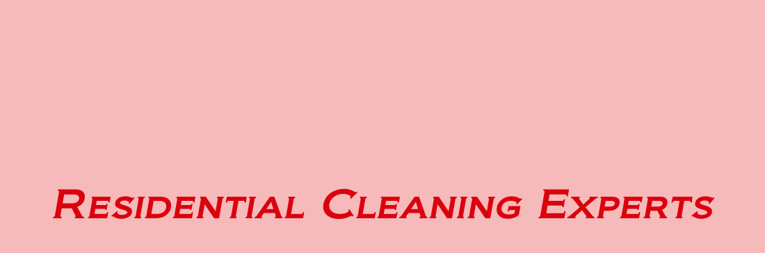 RESIDENTIAL CLEANING EXPERTS